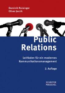 Buchcover: Dominik Ruisinger/Oliver Jorzik: Public Relations. Leitfaden für ein modernes Kommunikationsmanagement