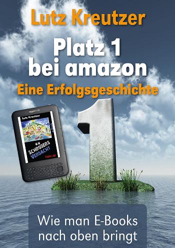 Lutz Kreutzer: Platz 1 bei amazon. Eine Erfolgsgeschichte